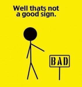 bad sign